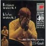 Beethoven: Symphony No 4; Schubert: Symphony No 5 / Casals