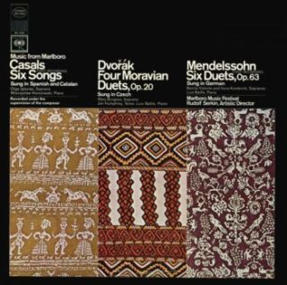 Music from Marlboro – Casals: Six Songs; Dvořák, Mendelssohn: Duets