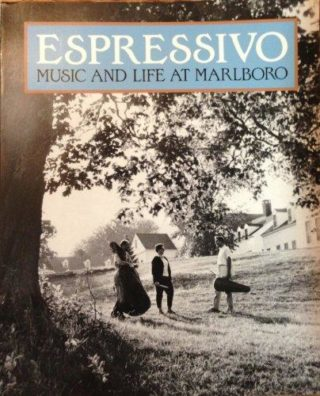 Espressivo: Music and Life at Marlboro
