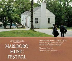 Live From Marlboro – Debussy, Ravel: String Quartets