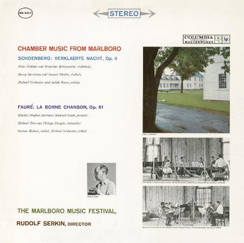 Music from Marlboro – Schoenberg: Verklärte Nacht; Fauré: La Bonne Chanson